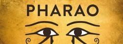 Pharao 24.03. - 03.12.17